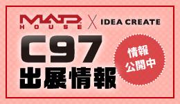 MADHOUSE×IDEACREATE 2019年冬「コミックマーケット97」出展情報